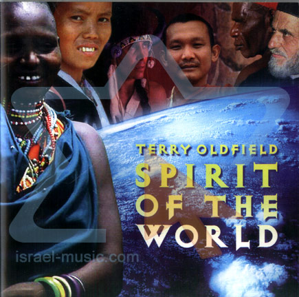 Spirit of the World by Terry Oldfield
