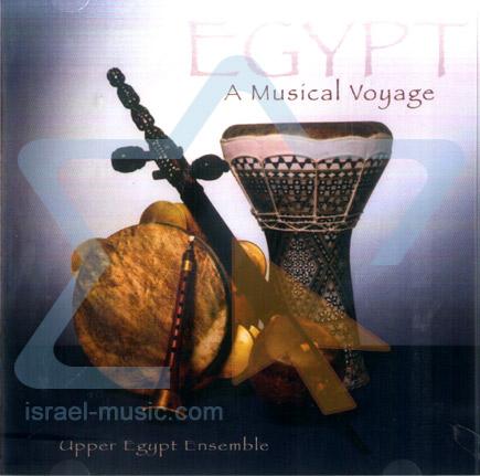 Egypt - A Musical Voyage by Upper Egypt Ensemble