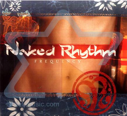 Frequency Par Naked Rhythm