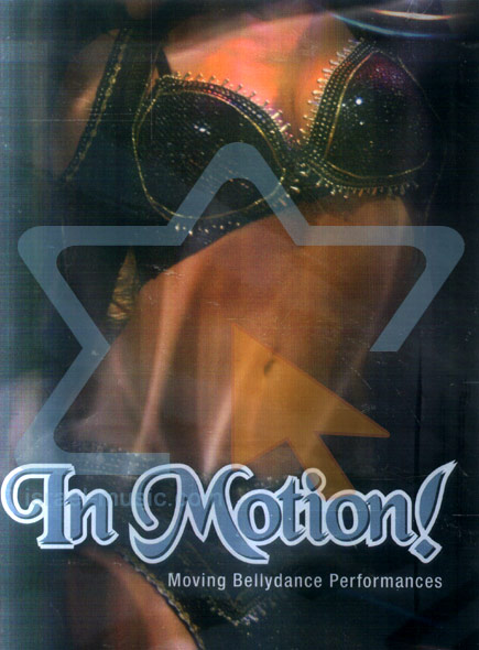 In Motion - Moving Bellydance Performances by Various