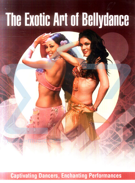 The Exotic Art Of Bellydance by Various