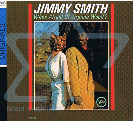 Who's Afraid of Virginia Wolf ? by Jimmy Smith