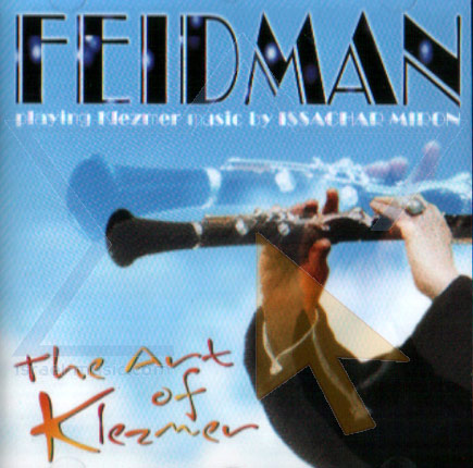 The Art of Klezmer by Giora Feidman