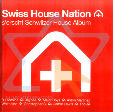 Swiss House Nation - Vol. 1 by Various