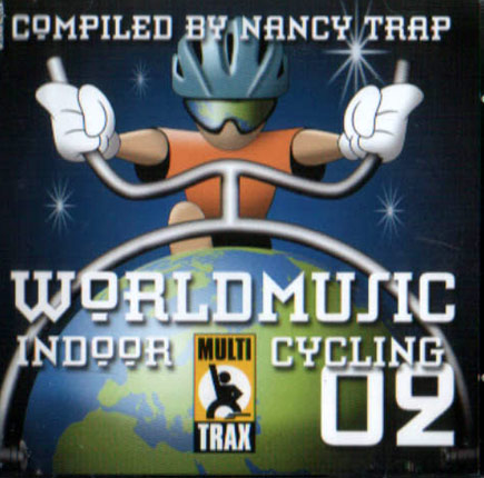 World Music Volume 02 by Indoor Cycling