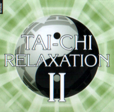 Relaxation Volume 02 Par Tai-Chi Ball