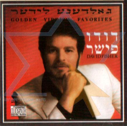 Golden Yiddish Favorites - David (Dudu) Fisher