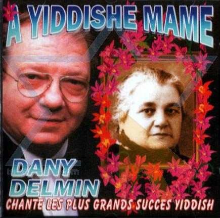A Yiddishe Mame Por Dany Delmin