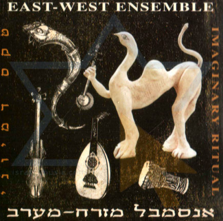 Imaginary Ritual by East West Ensemble