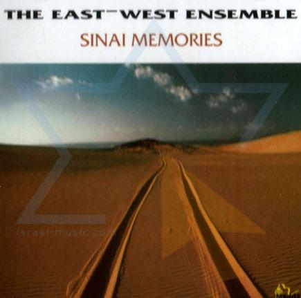 Sinai Memories Par East West Ensemble