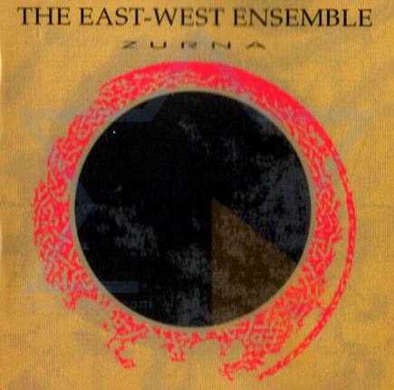 Zurna Par East West Ensemble