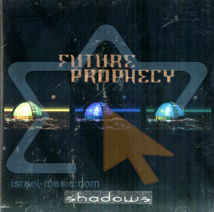 Shadows by Future Prophecy
