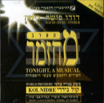Tonight ,A Musical by David (Dudu) Fisher