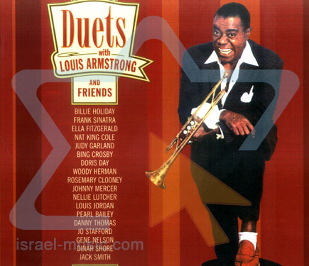 Duets With Louis Armstrong And Friends Israel Music