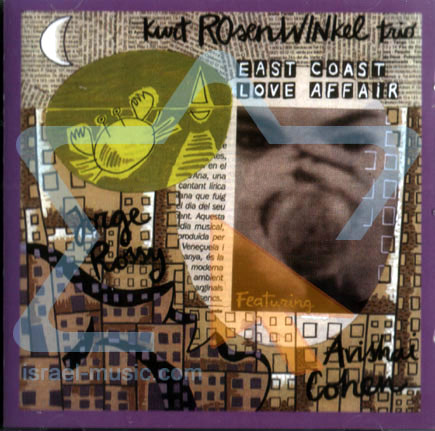 East Coast Love Affair by Kurt Rosenwinkel Trio