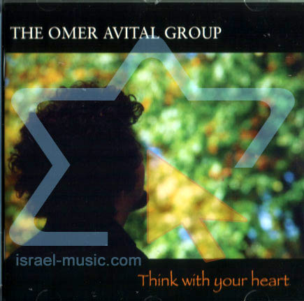 Think with Your Heart by The Omer Avital Group