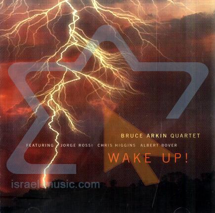 Wake Up by Bruce Arkin Quartet
