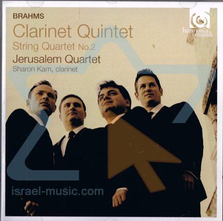 Brahms: Clarinet Quintet in B Minor Op. 115 / String Quartet No. 2 by Jerusalem Quartet