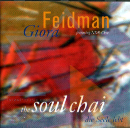 The Soul Chai by Giora Feidman