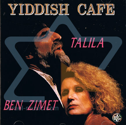 Yiddish Cafe Par Talila & Ben Zimet