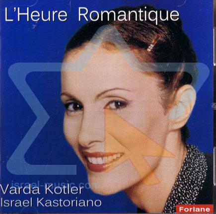 L'Heure Romantique Par Varda Kotler
