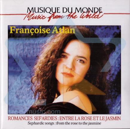 Romances Sefardies : Entre La Rose Et Le Jasmin by Francoise Atlan