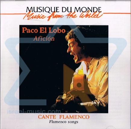 Cante Flamenco Par Paco El Lobo