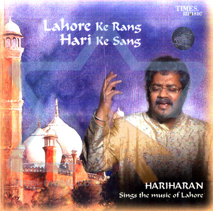 Sings the Music of Lahore by Hariharan