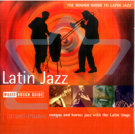 The Rough Guide to Latin Jazz by Various