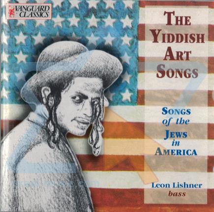 The Yiddish Art Songs Vol. 1 Di Leon Lishner