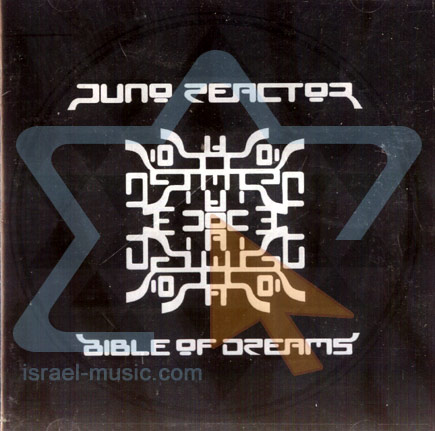 Bible of Dreams - Juno Reactor