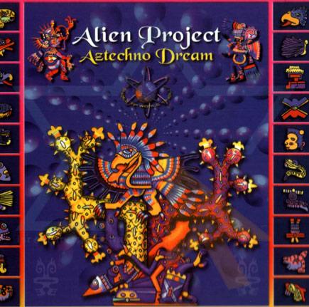 Aztechno Dream by Alien Project
