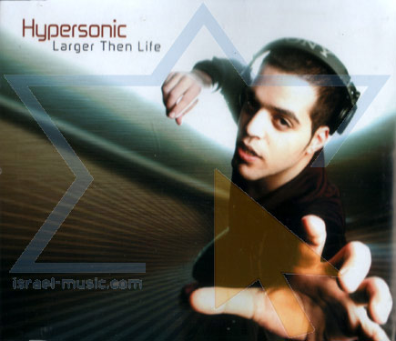 Larger Then Life by Hypersonic