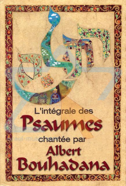 L'intégrale des Psaumes - Albert Bouhadana