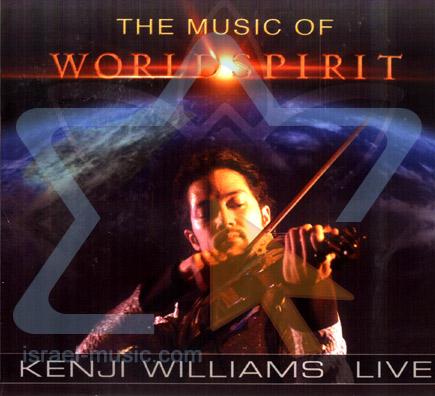 The Music of World Spirit by Kenji Williams