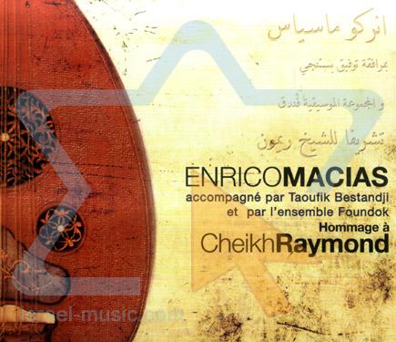 Hommage a Cheikh Raymond Par Enrico Macias