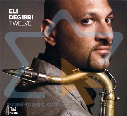 Twelve by Eli Degibri