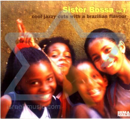 Sister Bossa - Vol. 7 by Various
