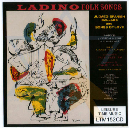 Ladino Folk Songs by Raphael Yair Elnadav