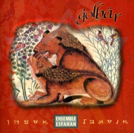 Golbar by Ensemble Esfahan