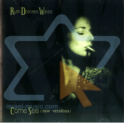 Come See by Ruth Dolores Waiss