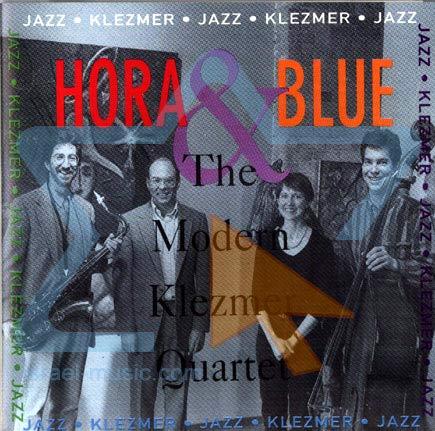 Hora and Blue by The Modern Klezmer Quartet
