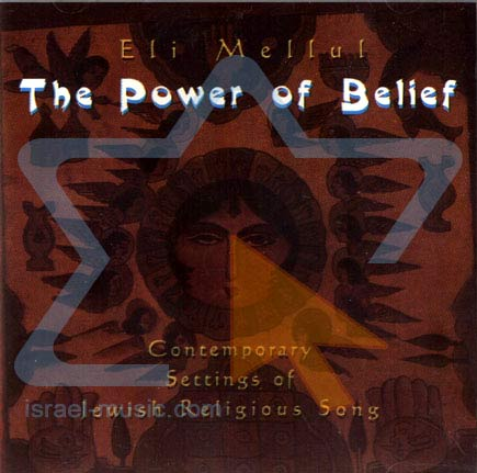 The Power of Belief by Eli Mellul