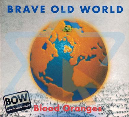 Blood Oranges Di Brave Old World