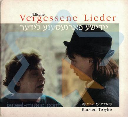 Jidische Vergessene Lieder Di Karsten Troyke