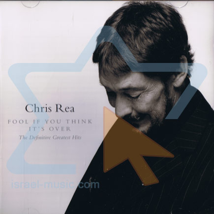 Fool If You Think It's Over - The Definitive Greatest Hits by Chris Rea