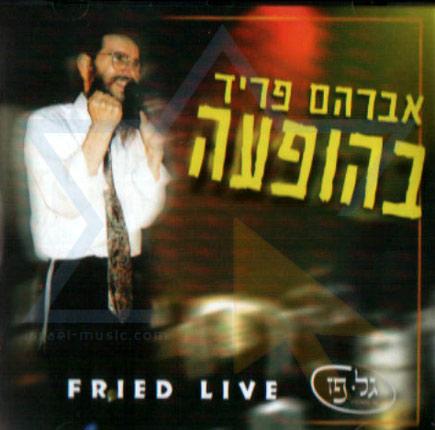 Fried Live by Avraham Fried