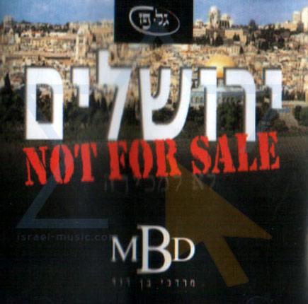 Jerusalem Not for Sale by Mordechai Ben David