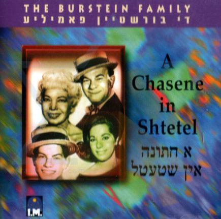 A Chasene in Shtetel Por The Burstein Family
