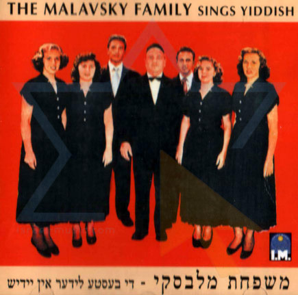 The Malavsky Family Sings Yiddish - The Malavsky Family Choir